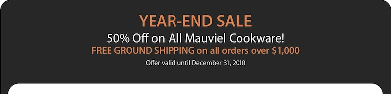 Year End Sale: 50% Off All Mauviel + Free Shipping